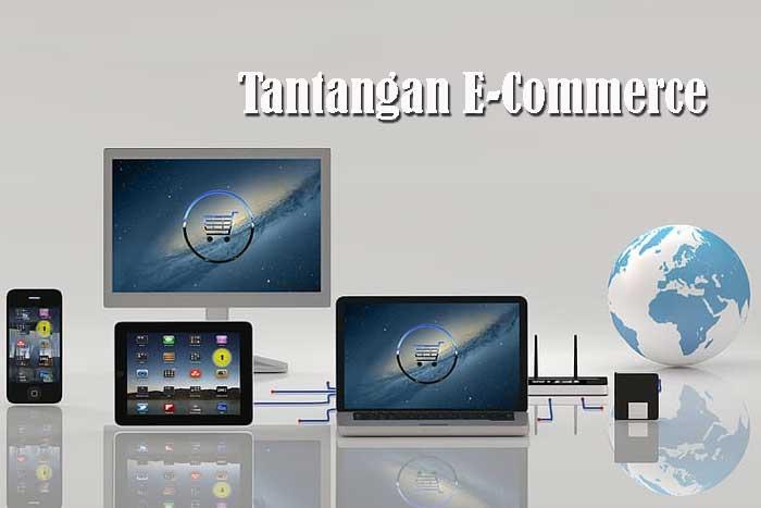 Tantangan E-Commerce